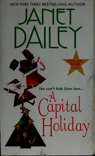 A capital holiday by Janet Dailey.