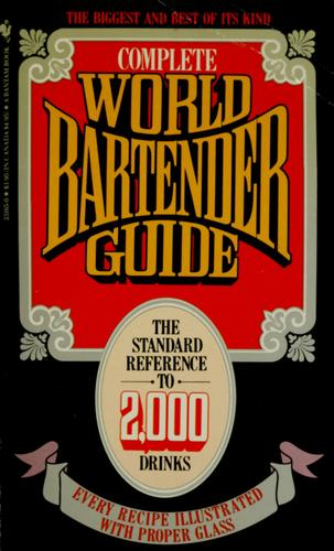 The Complete world bartender guide by edited by Bob Sennett.
