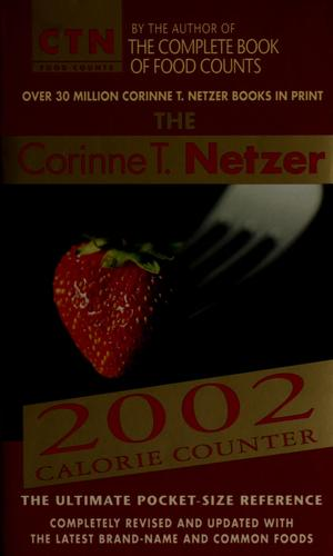 The Corinne T. Netzer 2002 calorie counter by Corinne T. Netzer
