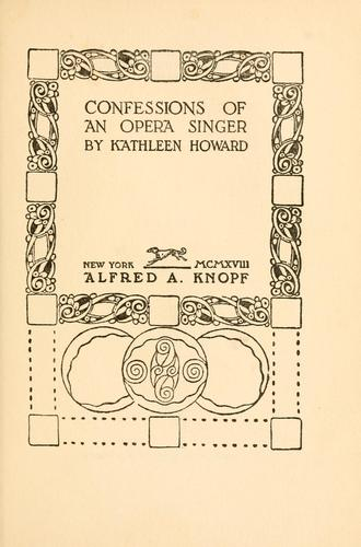 Confessions of an opera singer by Howard, Kathleen