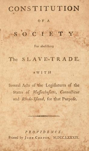 Constitution of a society for abolishing the slave-trade by Providence Society for Abolishing the Slave-Trade.