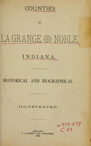 Counties of LaGrange and Noble, Indiana by