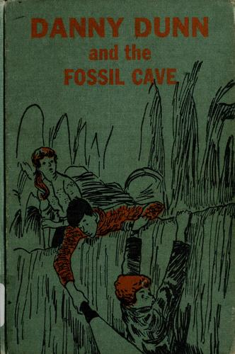 Danny Dunn and the fossil cave by Jay Williams