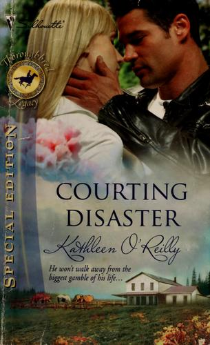 Courting disaster by Kathleen O'Reilly