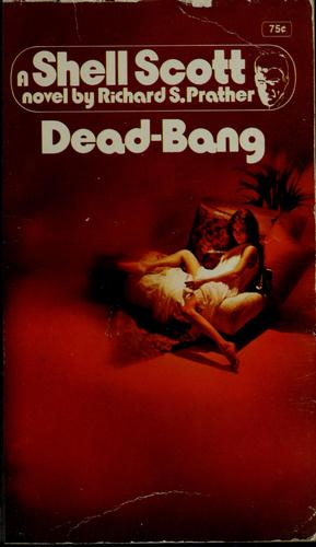 Dead-Bang by Richard S. Prather