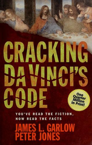 Cracking Da Vinci's Code by Garlow, James L.