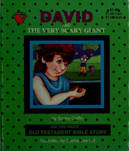 David and the very scary giant by Sunny Griffin