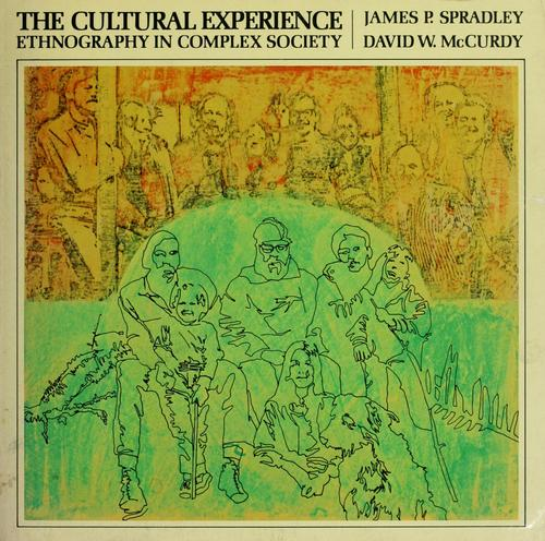 The cultural experience by James P. Spradley