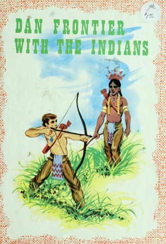Dan Frontier with the Indians by William Hurley