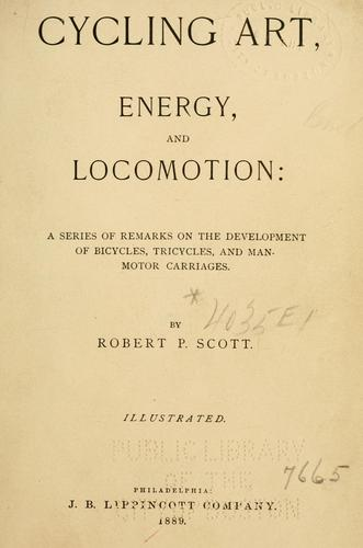 Cycling art, energy and locomotion by Robert Pittis Scott