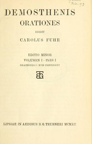 Demosthenis orationes edidit Carolus Fuhr by Demosthenes
