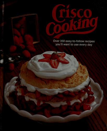 Crisco cooking by Procter & Gamble Company.