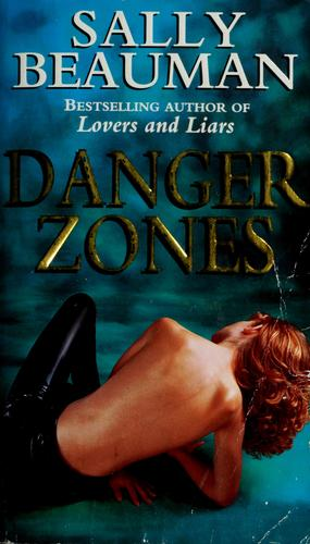 Danger zones by Sally Beauman
