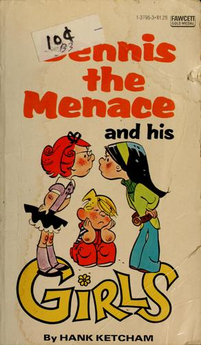 Dennis the menace and his girls by Hank Ketcham