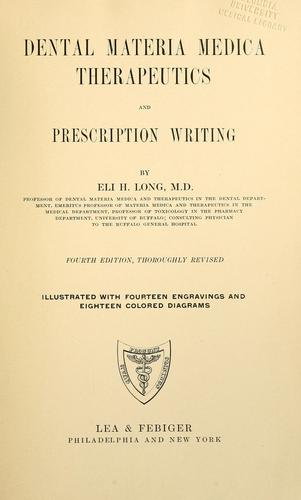 Dental materia medica, therapeutics and prescription writing