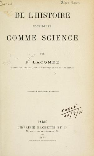De l'histoire considérée comme science.