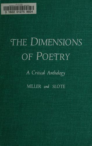 The dimensions of poetry by James Edwin Miller