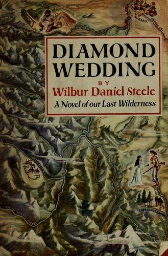 Diamond wedding by Wilbur Daniel Steele