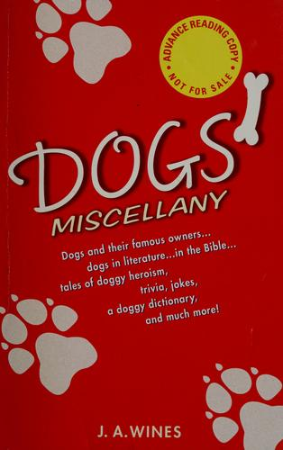 Dogs' miscellany by J. A. Wines