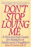 """""""Don't stop loving me"""""""