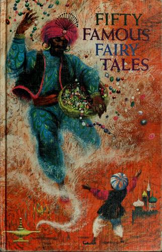 Fifty famous fairy tales by Robert J. Lee