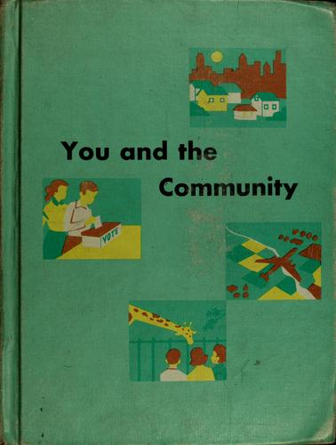 You and the community by Clarence D. Samford