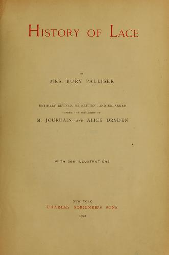 History of lace by Fanny Marryat Palliser, Palliser, Bury Mrs