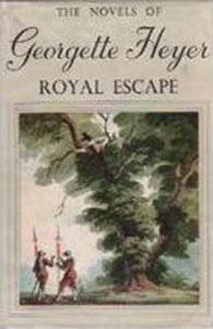 Royal Escape by Georgette Heyer