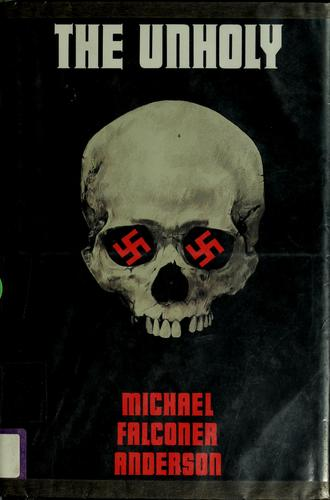 The unholy by Michael Falconer Anderson