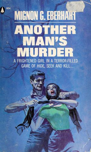 Another man's murder by Mignon Good Eberhart