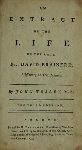 An account of the life of the Reverend David Brainerd by David Brainerd