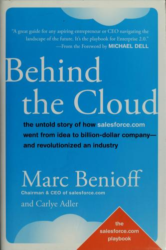Behind the cloud by Marc R. Benioff