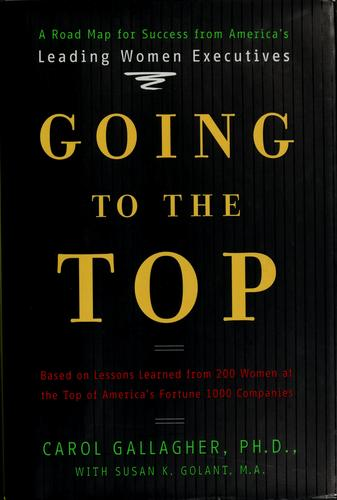 Going to the top by Carol Gallagher