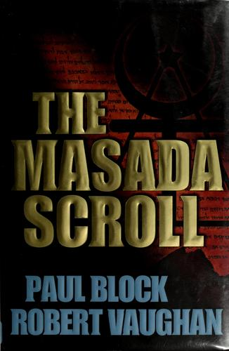 The Masada Scroll by Paul Block