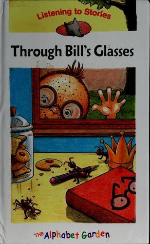 Through Bill's glasses by