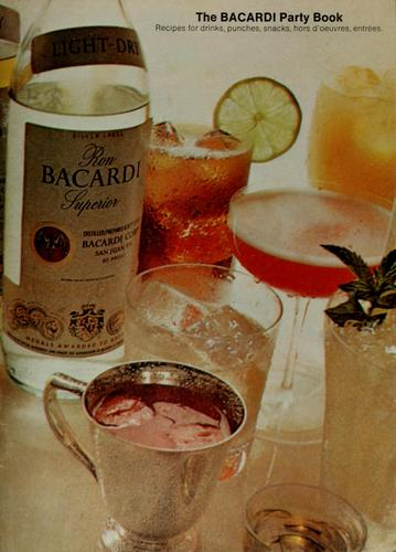 The Bacardi party book by Bacardi Imports, Inc