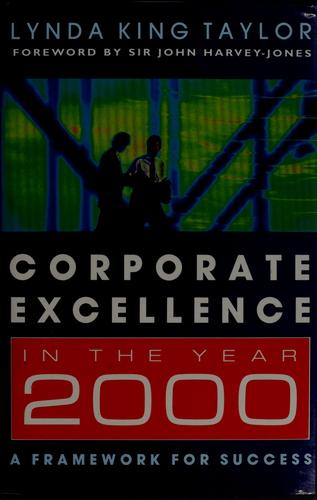 Corporate excellence in the year 2000 by Lynda King Taylor