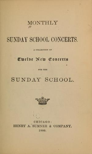 Monthly Sunday school concerts by