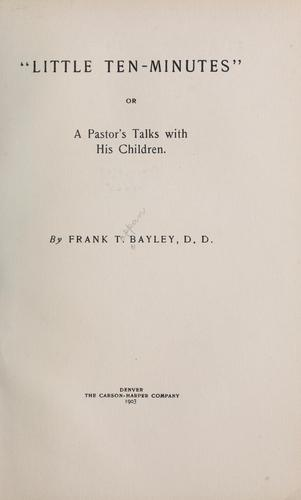 """Little ten-minutes;"" by Frank Tappan Bayley"