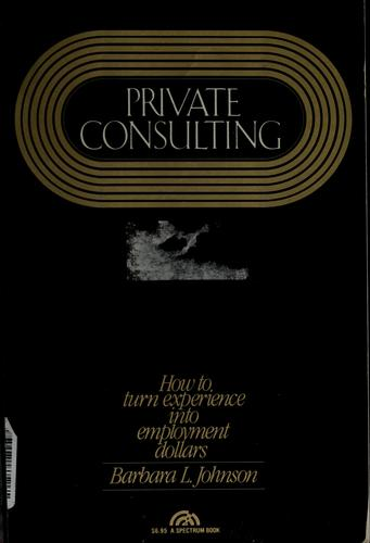 Private consulting by Barbara L. Johnson