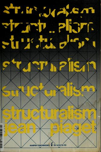 Structuralism by Jean Piaget
