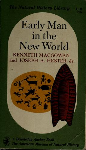 Early man in the New World by Kenneth Macgowan