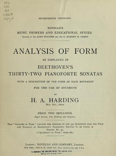 Analysis of form as displayed in Beethoven's thirty-two pianoforte sonatas by Harding, H. A.