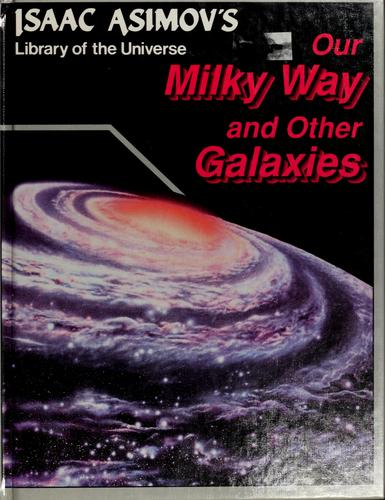 Our Milky Way and other galaxies