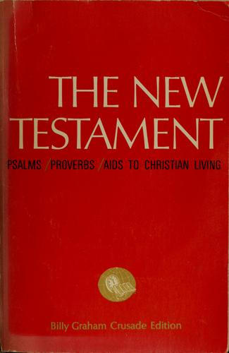 New Testament; Psalms; Proverbs by Graham, Billy