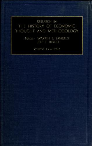 Research in the history of economic thought and methodology by Warren J. Samuels, Jeff Biddle