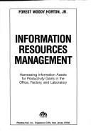 Information resources management by Forest W. Horton