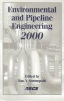 Environmental and Pipeline Engineering 2000 by Mo.) ASCE National Conference on Environmental and Pipeline Engineering (2000 : Kansas City