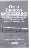 Cold regions engineering by International Conference on Cold Regions Engineering (11th 2002 Anchorage, Alaska)