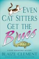 Even Cat Sitters Get the Blues